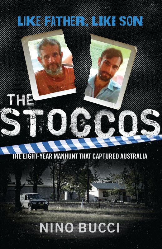 True-crime book 'The Stoccos; Like Father Like Son' written by Nino Bucci.